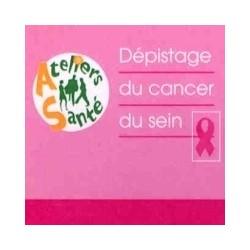 Dépistage du cancer du sein - Ateliers Santé