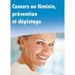 Cancer au féminin, prévention et dépistage