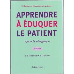 Apprendre à éduquer la patient .Approche pédagogique. 2ème édition