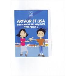 Avec Arthur et Lisa, bien choisir les aliments, c'est facile.