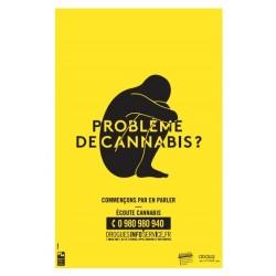 Problème de cannabis ? (Affiche jaune 40X60)