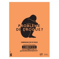 Problème de drogue ? Affiche orange 40X60