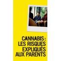 Cannabis: les risques expliqués aux parents - Edition 2016 (Brochure)