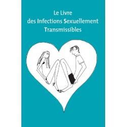 Le livre des infections sexuellement transmissibles - IST