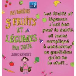 Fiche Conseil 1 - Au moins 5 fruits et légumes par jour sans effort
