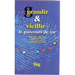 Grandir & Vieillir : le parcours de vie.
