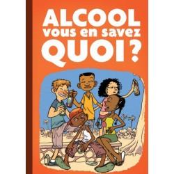 Alcool, vous en savez quoi ? - Brochure DOM