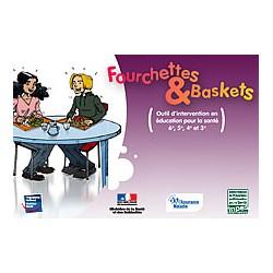 Fourchettes et Baskets