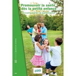 Promouvoir la santé dès lapetite enfance