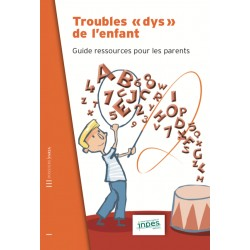 Troubles DYS de l'enfant