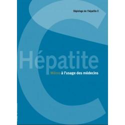Mémo hépatite C à l'usage des médecins [dépliant]