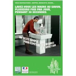 Virus respiratoires...Lavez-vous les mains au savon, plusieurs fois par jour, pendant 30 secondes (Affiche)