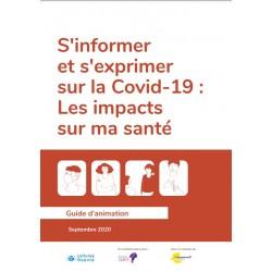 S'informer et s'exprimer sur la Covid-19 : Les impacts sur ma santé