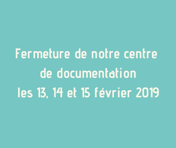 fermeture cdd février 2019
