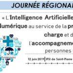 [12 juin 2019] Intelligence Artificielle et le numérique au service de la prise en charge et de l'accompagnement des personnes
