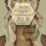 [25 & 26 octobre 2019] 2ème Congrès Réunionnais de Dermatologie